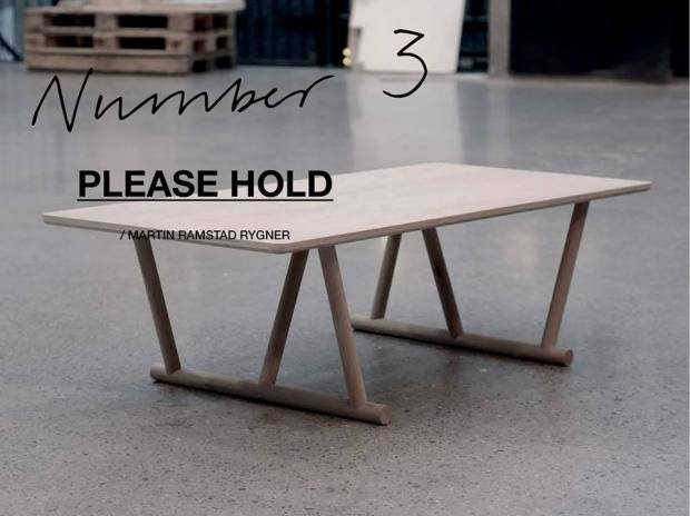 Martin Ramstad Rygner har designet dette flotte bord, PLEASE HOLD ME. Hold øje med Martins hjemmeside for at følge processen www.martinrygner.com.